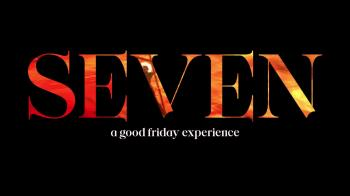 View thumbnail for Seven - A Good Friday Experience